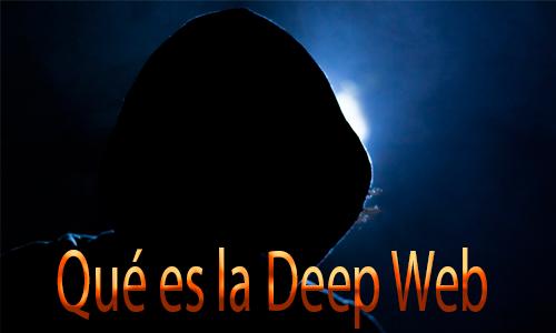 Qué es la Deep Web de internet